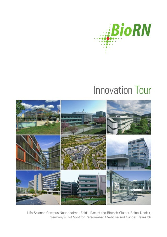 Innovation Tour Life Science Campus Neuenheimer Feld – Part of the Biotech Cluster Rhine-Neckar, Germany´s Hot Spot for Pe...