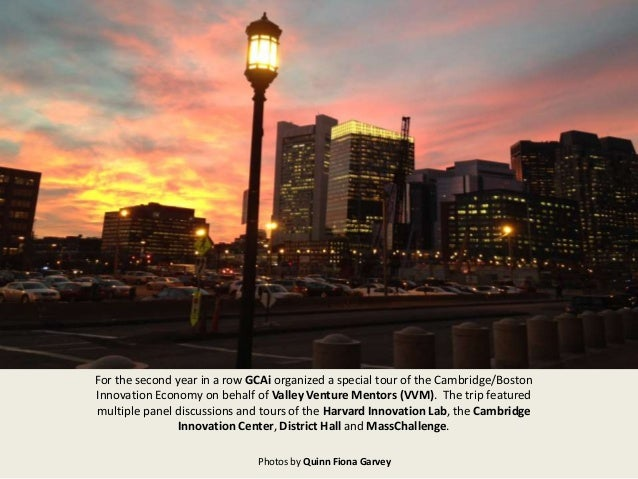 For the second year in a row GCAi organized a special tour of the Cambridge/Boston Innovation Economy on behalf of Valley ...