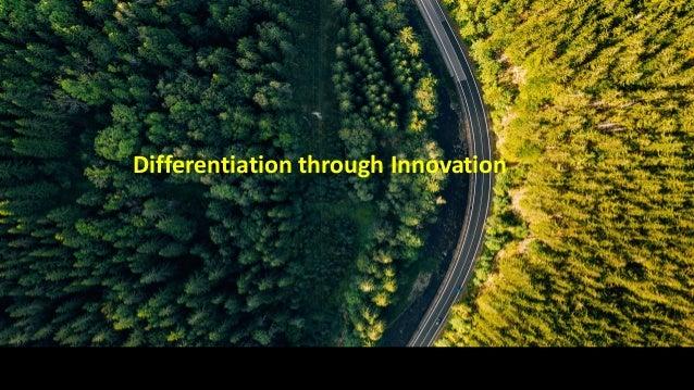 Differentiation through Innovation