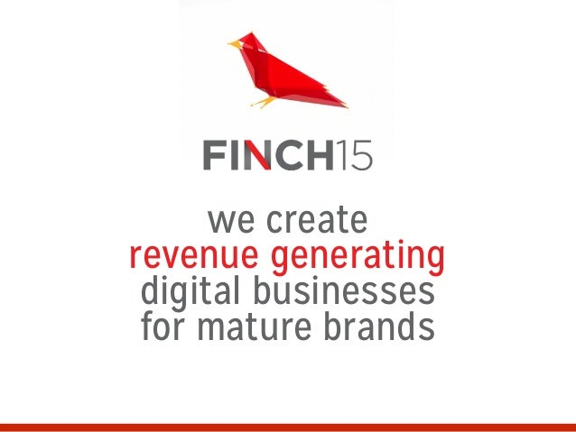 we create revenue generating digital businesses for mature brands