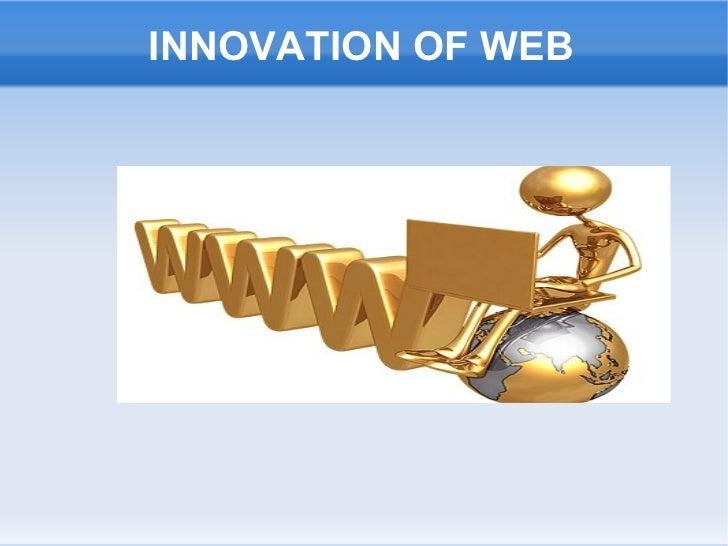 INNOVATION OF WEB