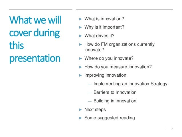 implementing innovation Innovation is more than generating the next big idea—it involves how you implement the ideas that make it out of the gate, and how you build the culture to sustain the creation of those ideas thus, innovation's ability to modify strategy is critical with that said, the implementation of.