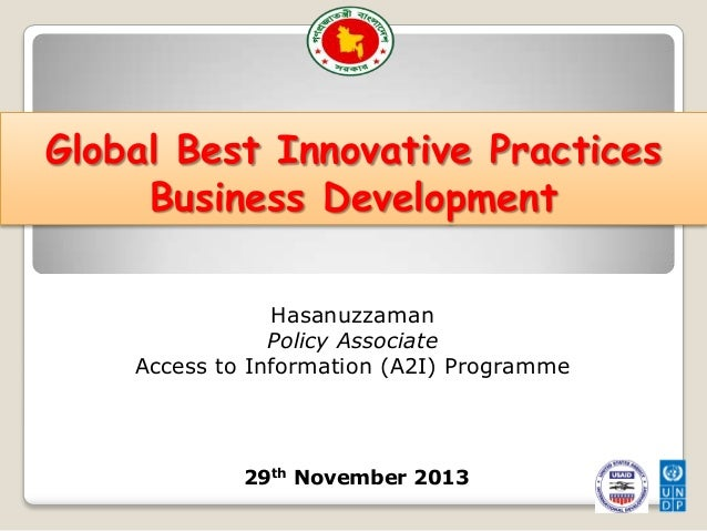 Global Best Innovative Practices Business Development Hasanuzzaman Policy Associate Access to Information (A2I) Programme ...