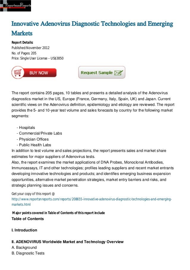 Innovative Adenovirus Diagnostic Technologies and EmergingMarketsReport Details:Published:November 2012No. of Pages: 205Pr...