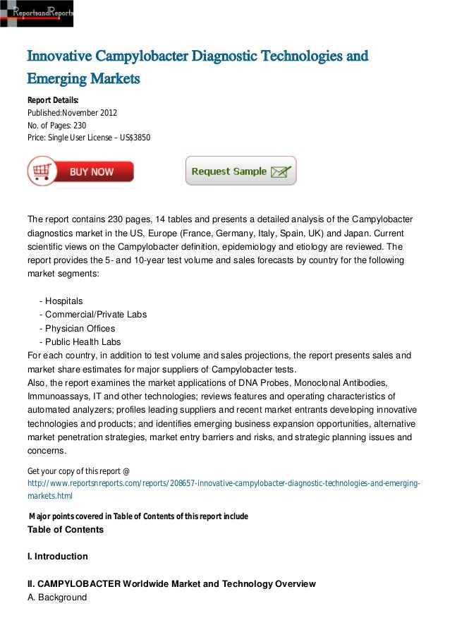 Innovative Campylobacter Diagnostic Technologies andEmerging MarketsReport Details:Published:November 2012No. of Pages: 23...
