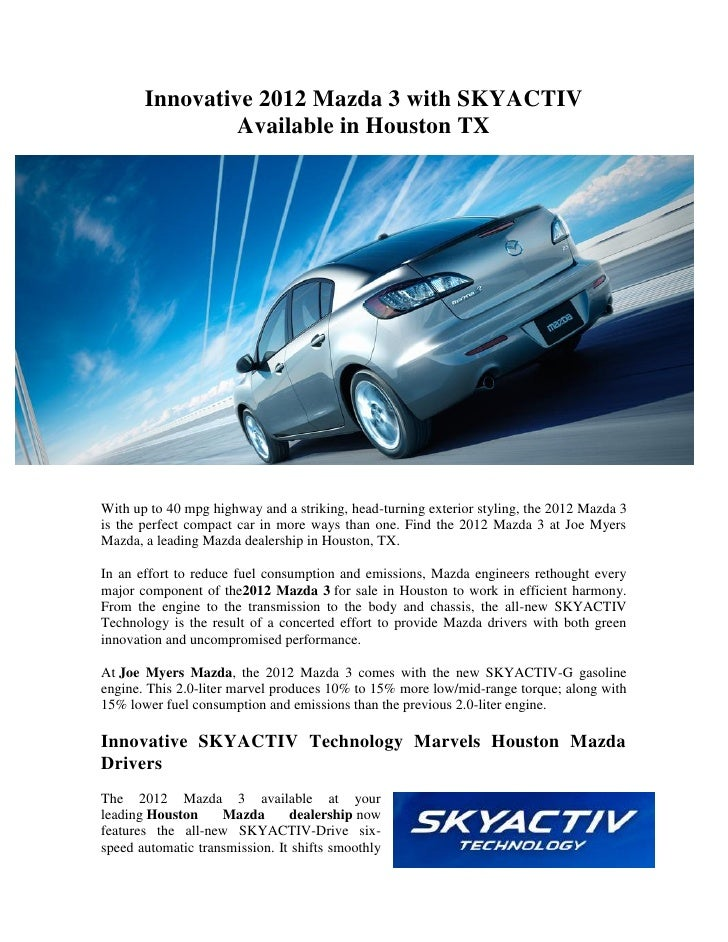 Innovative 2012 Mazda 3 With SKYACTIV Available In Houston TXWith Up To 40  Mpg Highway And ...