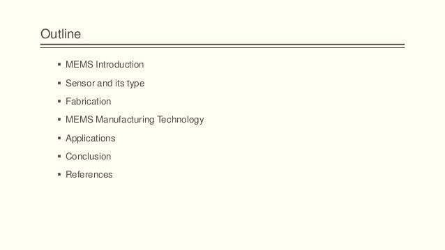 Micro Electromechanical System (MEMS) Slide 2
