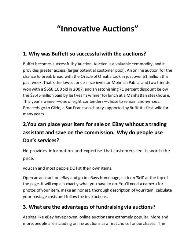 """""""Innovative Auctions"""" 1. Why was Buffett so successfulwith the auctions? Buffet becomes successfulby Auction. Auction is a..."""
