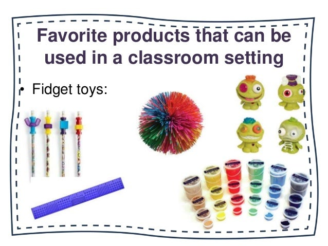 Innovative Classroom Strategies ~ Fidget toys for the classroom wow