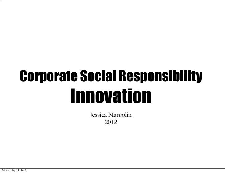 Corporate Social Responsibility                       Innovation                         Jessica Margolin                 ...