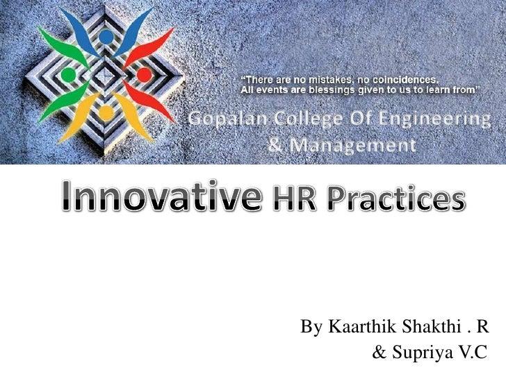By Kaarthik Shakthi . R        & Supriya V.C
