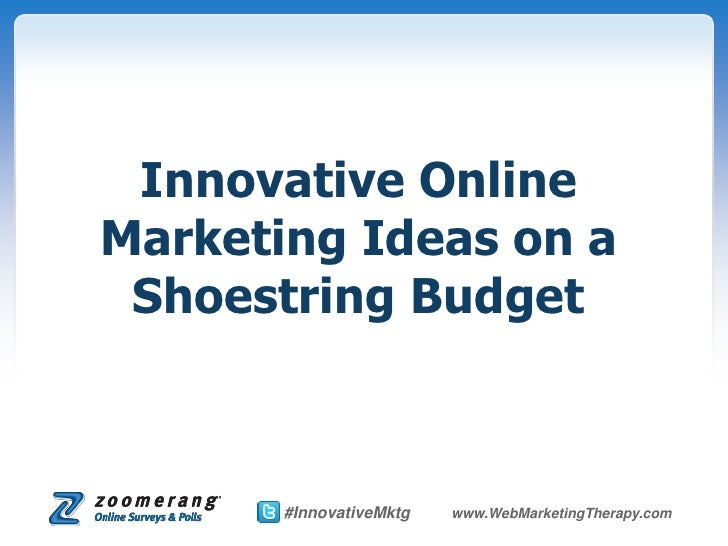 Innovative Online Marketing Ideas on a Shoestring Budget