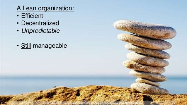 43 Key Concepts of Radical Leadership 1. Focus ALL work on delighting the customer 2. Be TOTALLY OPEN about impediments