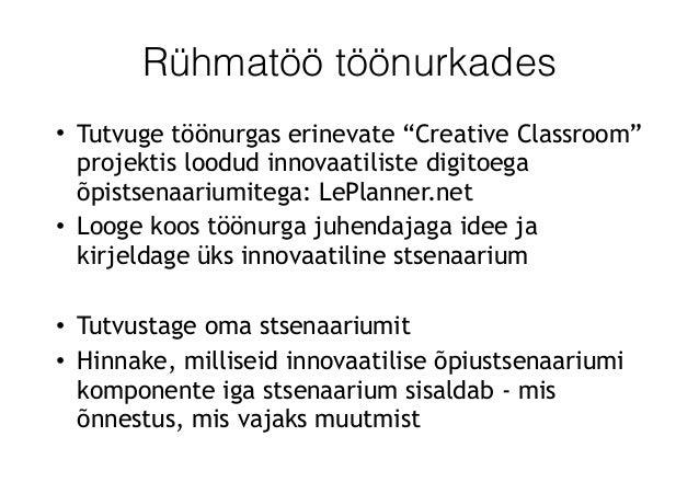"""Rühmatöö töönurkades • Tutvuge töönurgas erinevate """"Creative Classroom"""" projektis loodud innovaatiliste digitoega õpistsen..."""
