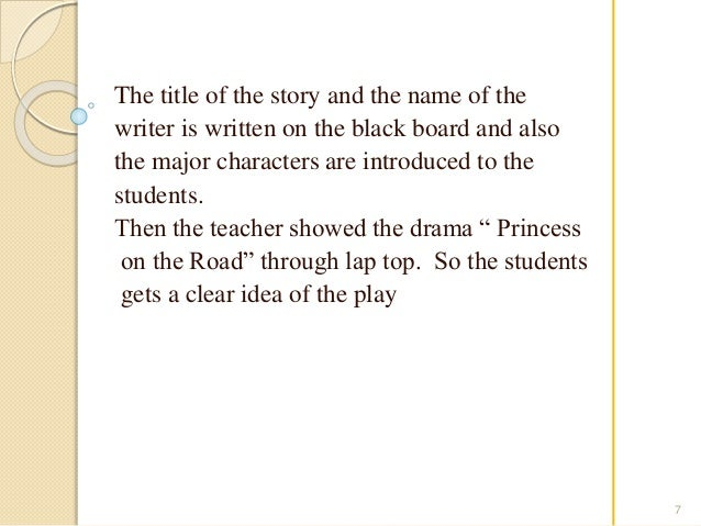 The title of the story and the name of the  writer is written on the black board and also  the major characters are introd...
