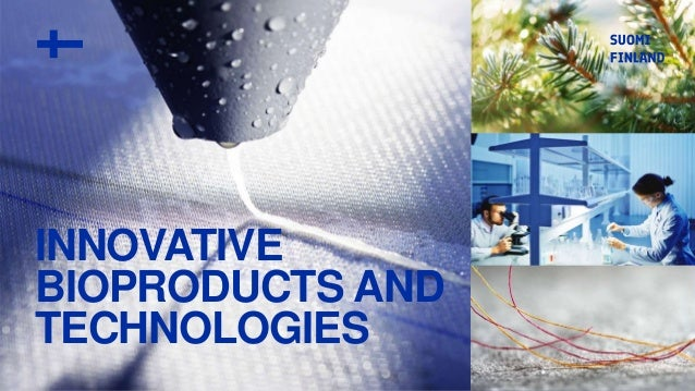 OFFERING INNOVATIVE BIOPRODUCTS AND TECHNOLOGIES INNOVATIVE BIOPRODUCTS AND TECHNOLOGIES