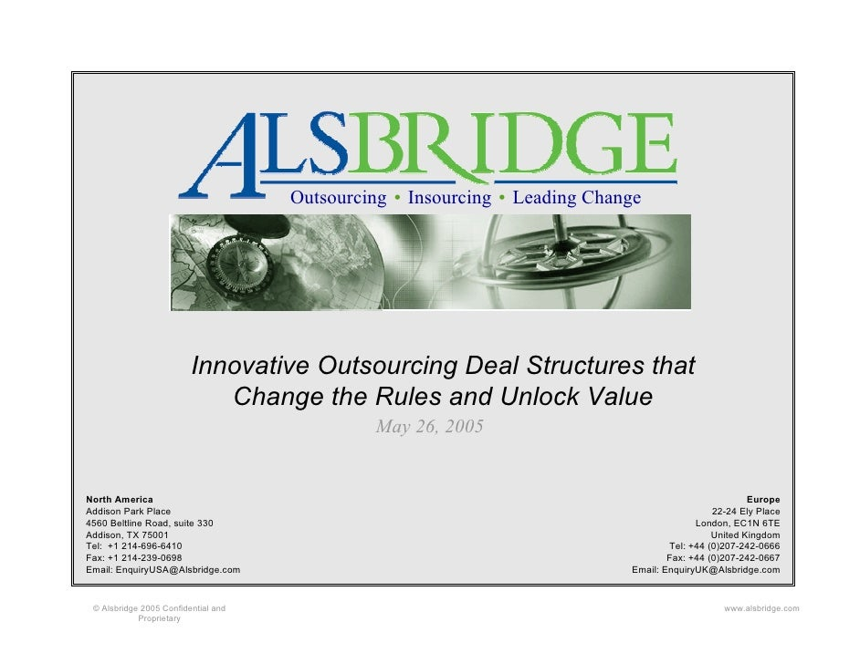 Outsourcing   Insourcing   Leading Change                              Innovative Outsourcing Deal Structures that        ...