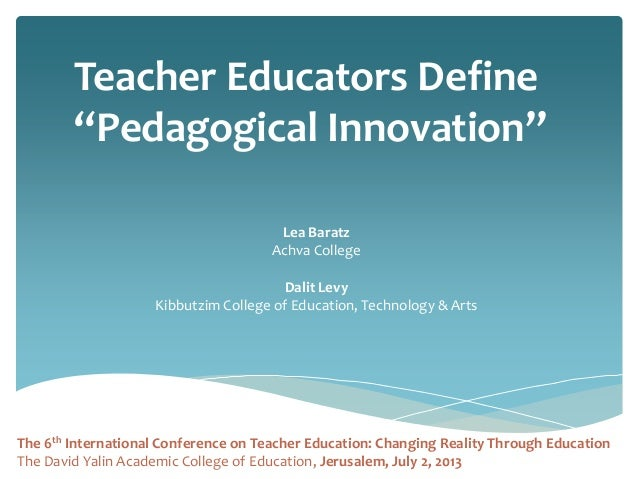 How do teacher educators define