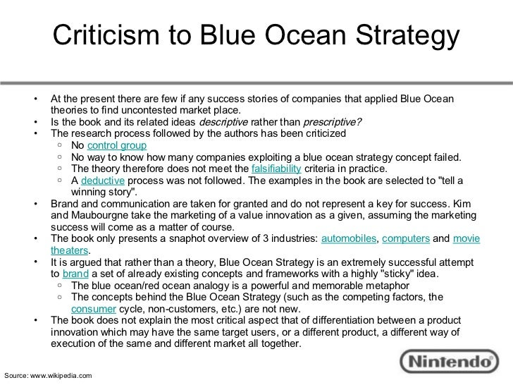 "blue ocean strategy theory and criticism The central idea of ""blue ocean strategy"" has become very prominent since  as a red ocean strategy blue color is a calm place where  without criticism."