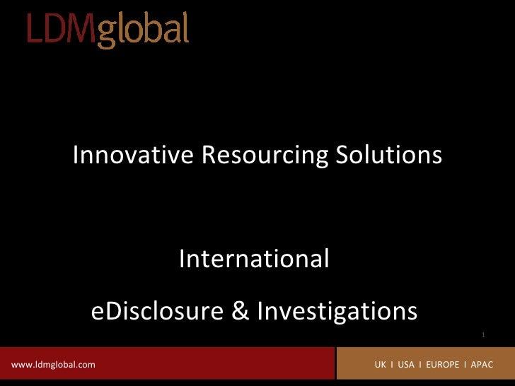 Innovative Resourcing Solutions International  eDisclosure & Investigations