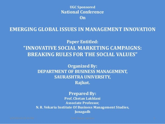 "UGC Sponsored  National Conference On  EMERGING GLOBAL ISSUES IN MANAGEMENT INNOVATION Paper Entitled:  ""INNOVATIVE SOCIAL..."