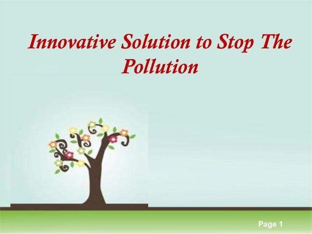 Innovative solution to stop the pollution 1 638gcb1388121486 innovative solution to stop the pollution click here to download this powerpoint template colorful pastel toneelgroepblik Image collections