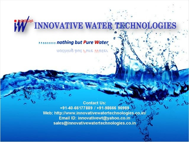 W I1yI1:I«3'w; T1't7E '.7  N  Web:  http: llwww. innovativewatertechnologies. ,_co. i Email ID:  innovativewt@yahoo. co. i...