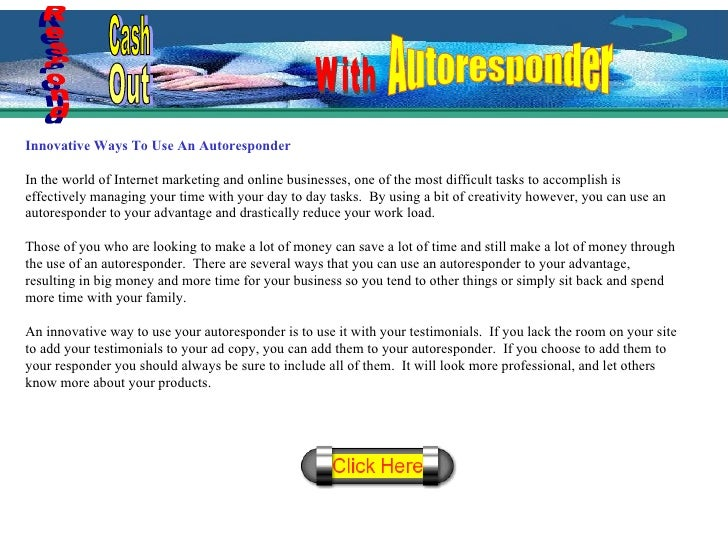 Innovative Ways To Use An Autoresponder In the world of Internet marketing and online businesses, one of the most difficul...