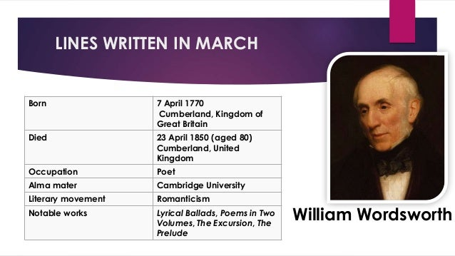 an analysis of the poem lines written in early spring by william wordsworth Lines written in early spring by william wordsworth is a comparison of the state   poems represented the revolt against contemporary english poetry, which he.