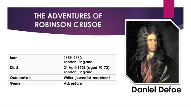 the character and intelligence of robinson crusoe in a literary work After the tories fell from power with the death of queen anne, defoe continued doing intelligence work for the whig government defoe's famous novel robinson crusoe (1719), tells of a man's shipwreck on a desert island and his subsequent adventures.