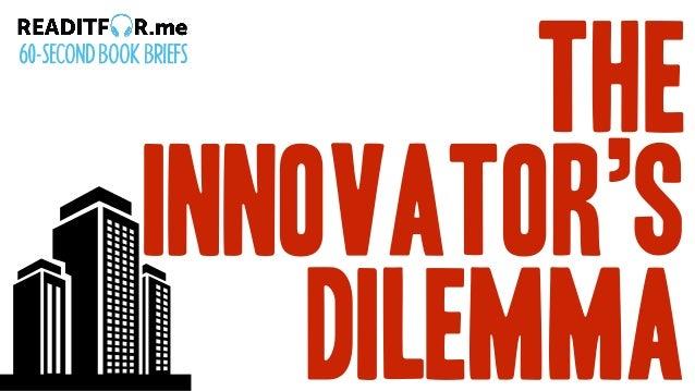 The Innovator's Dilemma 60-SECONDBOOKBRIEFS