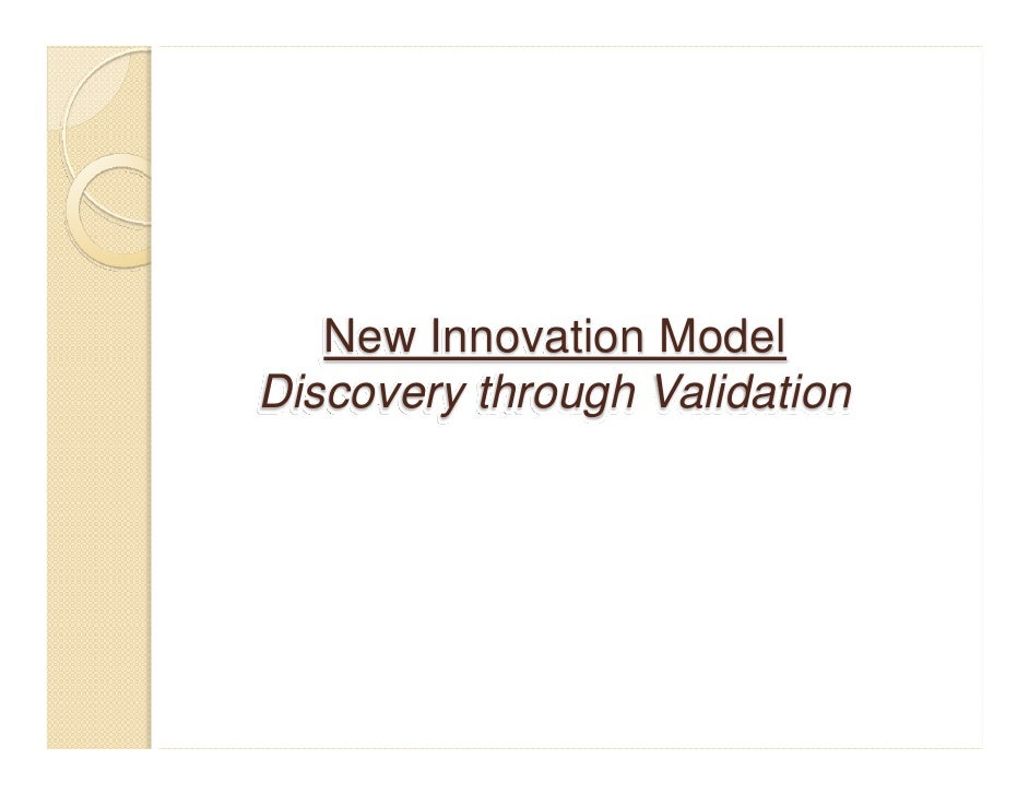 New Innovation ModelDiscovery through Validation