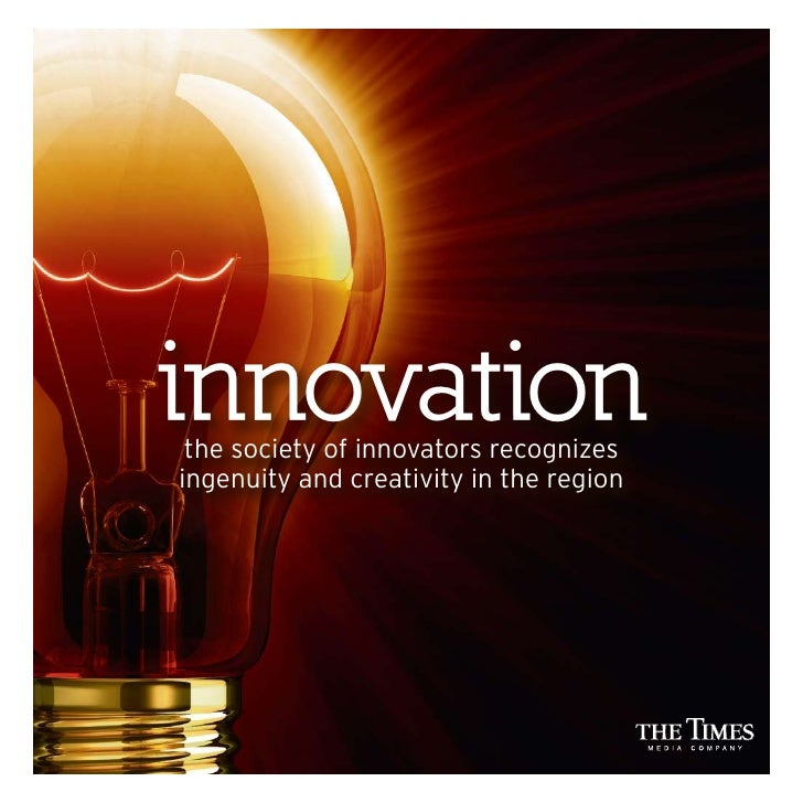 innovation  the society of innovators recognizes ingenuity and creativity in the region