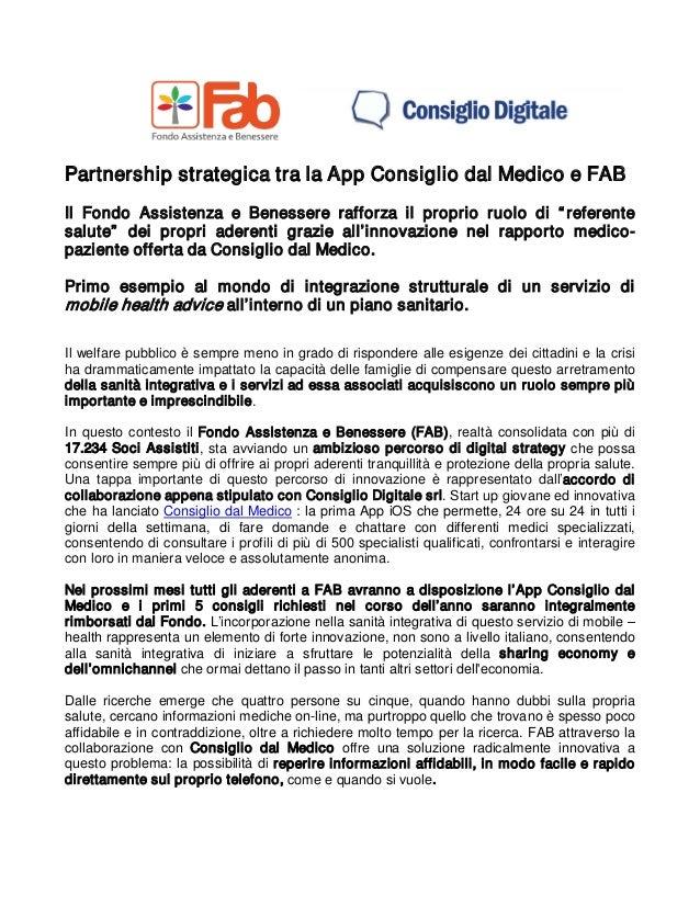 Partnership strategica tra la App Consiglio dal Medico e FAB  Il Fondo Assistenza e Benessere rafforza il proprio ruolo di...