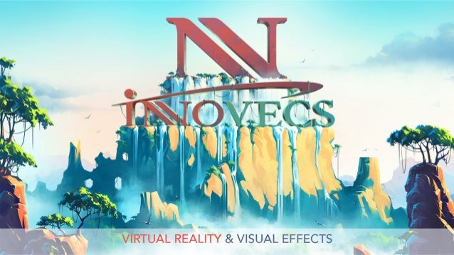 Virtual Reality & Visual Effects by Innovecs Gaming