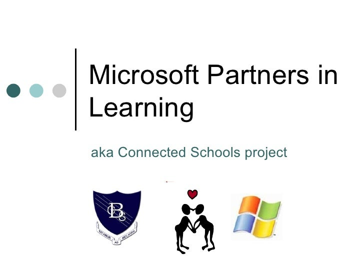 Microsoft Partners in Learning aka Connected Schools project