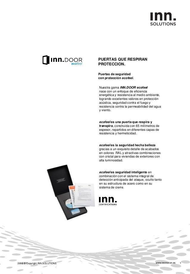 www.innmotion.es2016 © Copyright INN.SOLUTIONS 2 Estimado Cliente, Cuando compra una puerta de seguridad INN.DOOR, Usted a...