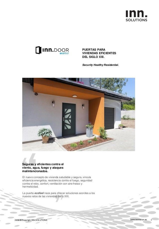 www.innmotion.es2016 © Copyright INN.SOLUTIONS 4 VISIÓN EFICIENCIA Y PROTECCIÓN. El tipo constructivo. Construcción en cap...