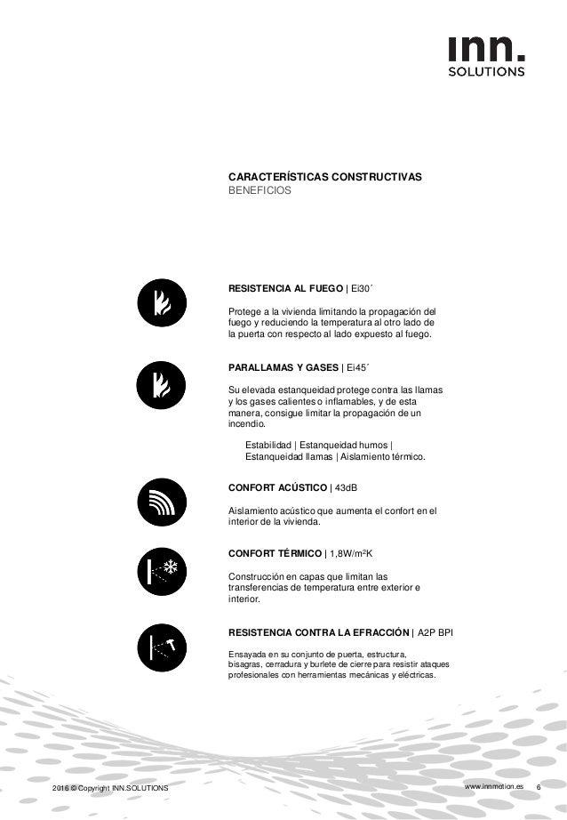 www.innmotion.es2016 © Copyright INN.SOLUTIONS 7 CERTIFICACIONES PROTECCIONES Declaramos que el sistema INN.DOOR ecofeel, ...