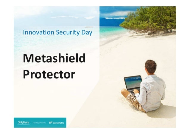 Innovation Security Day  Metashield Protector