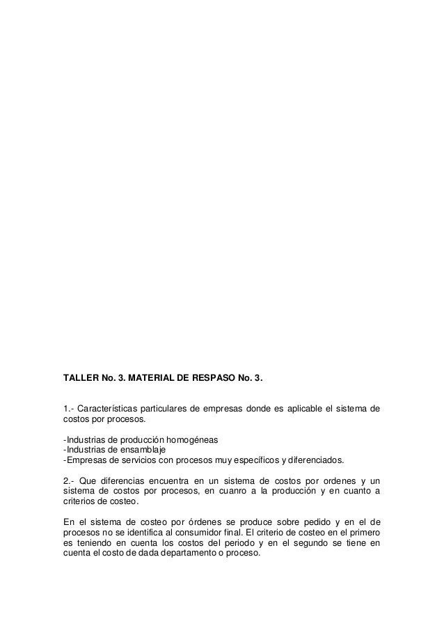 TALLER No. 3. MATERIAL DE RESPASO No. 3.1.- Características particulares de empresas donde es aplicable el sistema decosto...