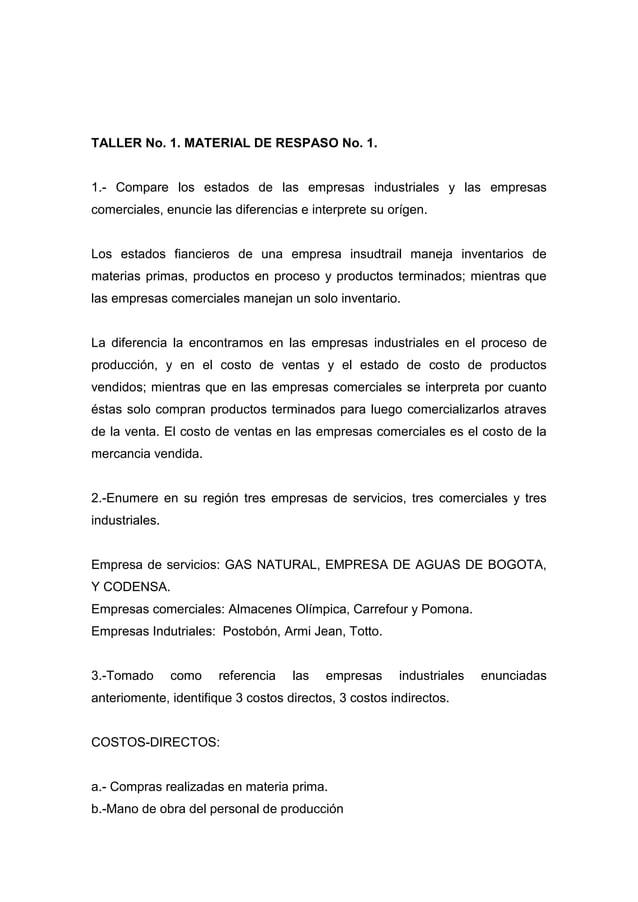 TALLER No. 1. MATERIAL DE RESPASO No. 1.1.- Compare los estados de las empresas industriales y las empresascomerciales, en...
