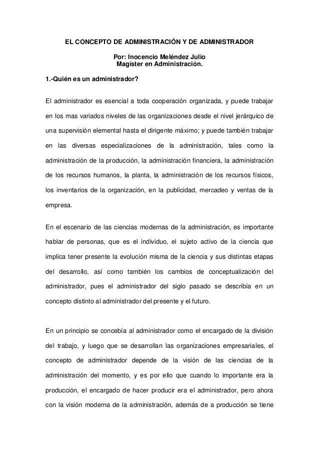 EL CONCEPTO DE ADMINISTRACIÓN Y DE ADMINISTRADOR                        Por: Inocencio Meléndez Julio                     ...