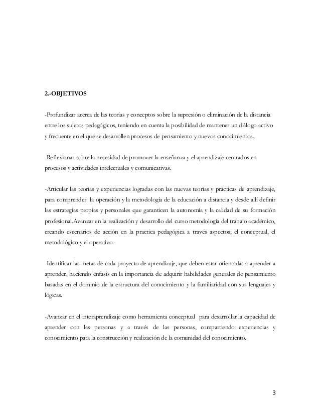 2.-OBJETIVOS-Profundizar acerca de las teorías y conceptos sobre la supresión o eliminación de la distanciaentre los sujet...