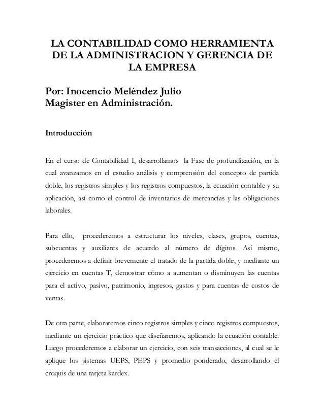 LA CONTABILIDAD COMO HERRAMIENTA  DE LA ADMINISTRACION Y GERENCIA DE              LA EMPRESAPor: Inocencio Meléndez JulioM...
