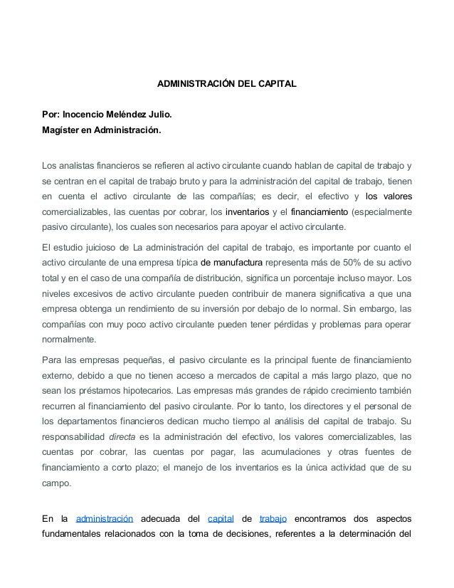 ADMINISTRACIÓN DEL CAPITALPor: Inocencio Meléndez Julio.Magíster en Administración.Los analistas financieros se refieren a...