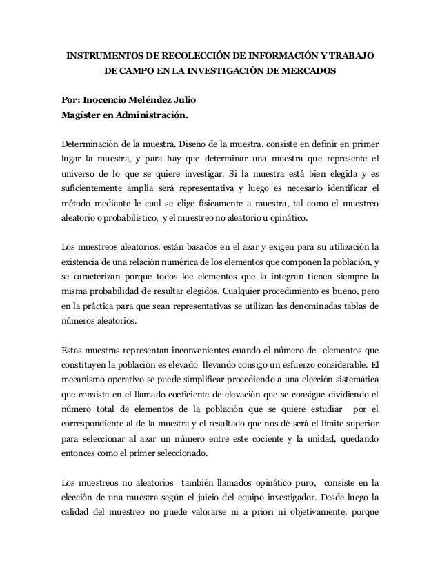 INSTRUMENTOS DE RECOLECCIÓN DE INFORMACIÓN Y TRABAJO           DE CAMPO EN LA INVESTIGACIÓN DE MERCADOSPor: Inocencio Melé...