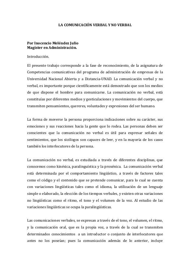 LA COMUNICACIÓN VERBAL Y NO VERBALPor Inocencio Meléndez JulioMagíster en Administración.Introducción.El presente trabajo ...