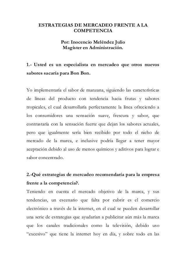ESTRATEGIAS DE MERCADEO FRENTE A LA                  COMPETENCIA                 Por: Inocencio Meléndez Julio            ...