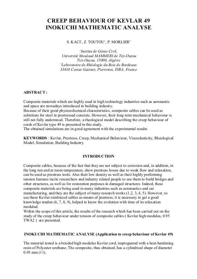 CREEP BEHAVIOUR OF KEVLAR 49 INOKUCHI MATHEMATIC ANALYSE S. KACI1 , Z. TOUTOU1 , P. MORLIER2 1 Institut de Génie-Civil, Un...